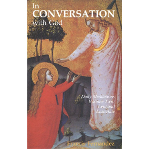 In Conversation With God Vol 2 - Lent and Easter