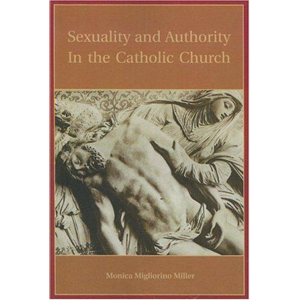 Sexuality and Authority in the Catholic Church