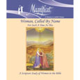 Woman, Called by Name: For Such a Time as This A Magnificat Scripture Study of Women in the Bible Study has Nihil Obstat and Imprimatur