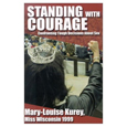 Standing with Courage: Confronting Tough Decisions About Sex