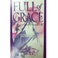 Full of Grace: Women and the Abundant Life Facilitator Guide