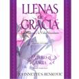 Lleno de Gracia: Mujeres y la Vida Abundante Studyguide en español